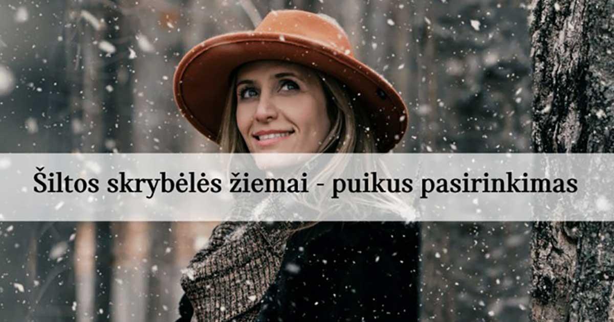 Šiltos skrybėlės žiemai yra puikus pasirinkimas